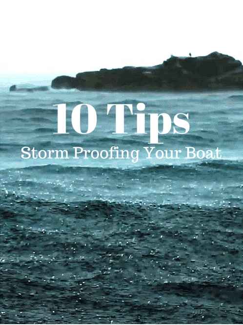 10 Tips Storm Proofing Your Boat