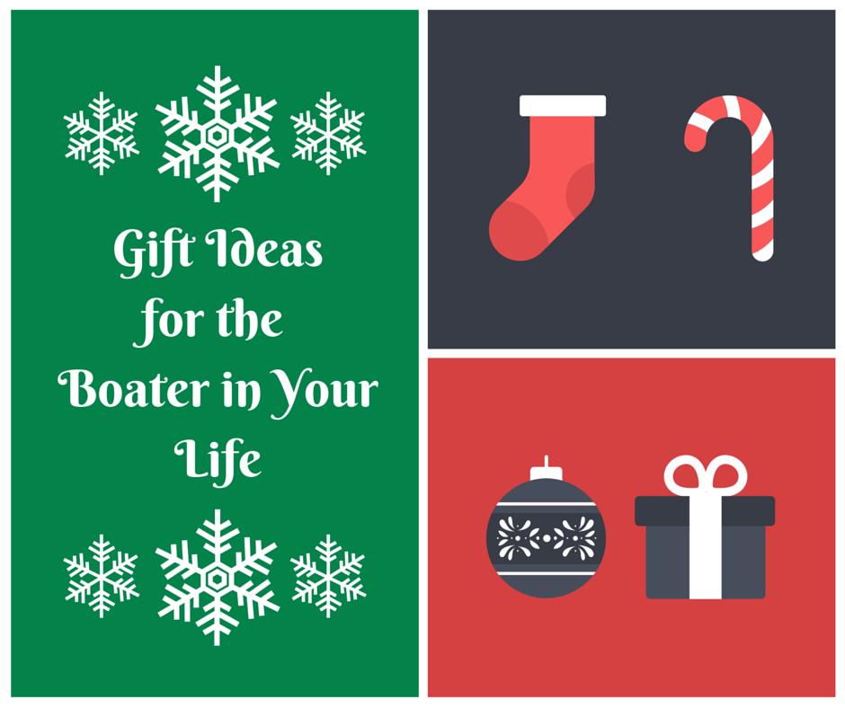 Gift Ideas for the Boater In Your Life