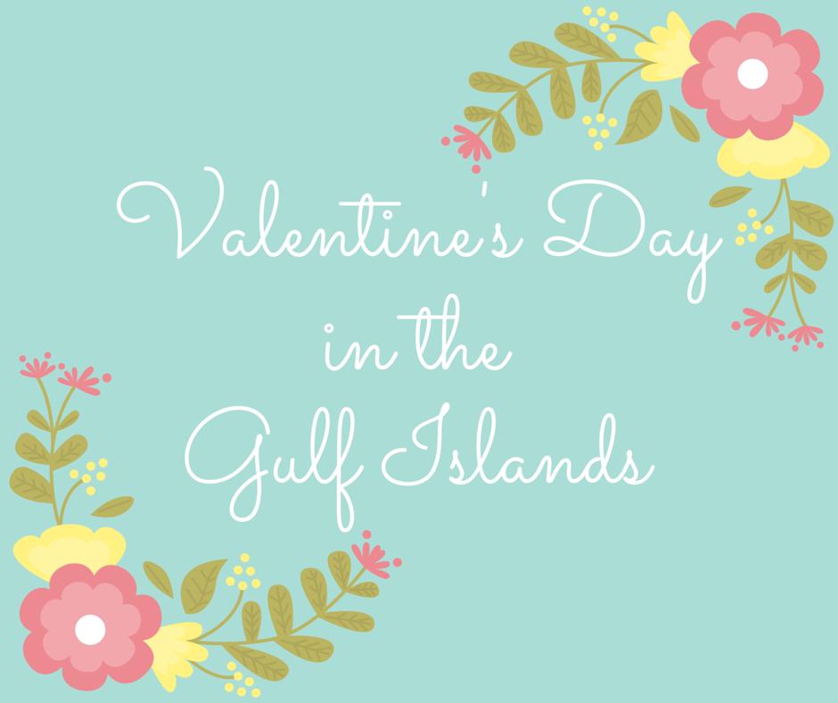 Valentine's Day in the Gulf Islands