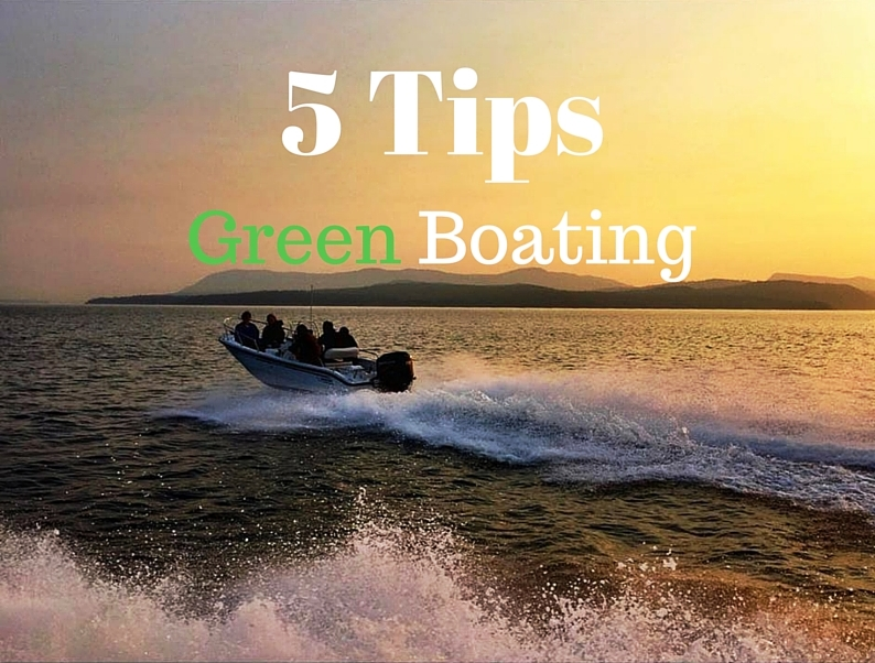 5 Tips Green Boating