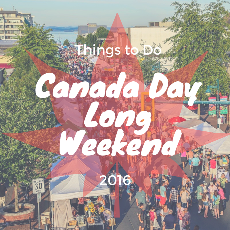 Things to Do Canada Day 2016