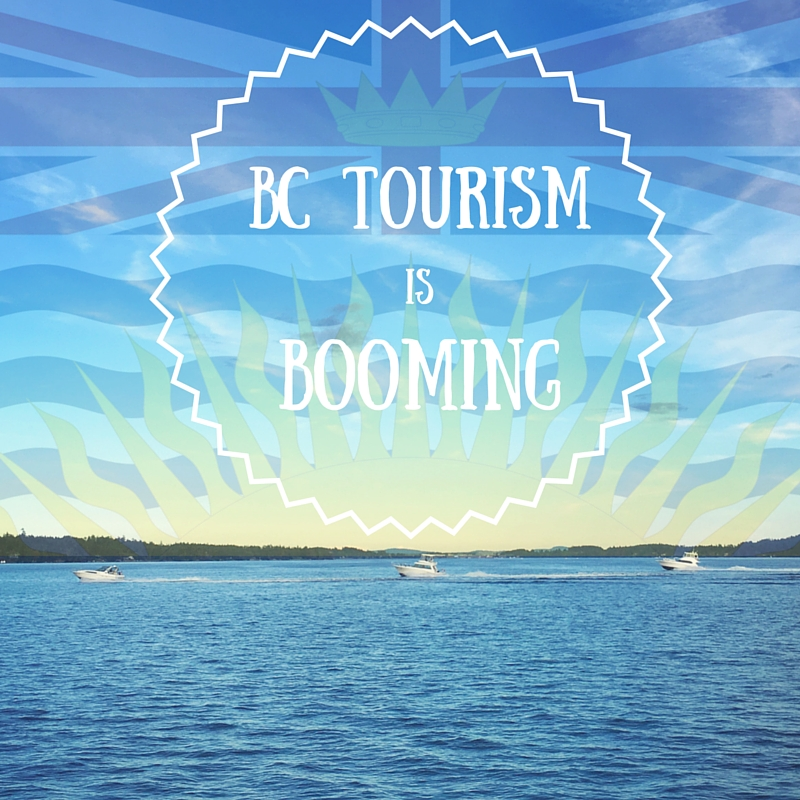 BC Tourism is booming