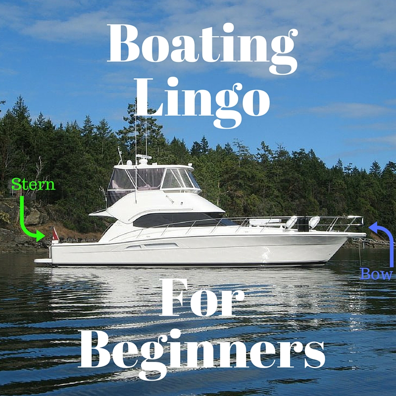 Boating Lingo for Beginners