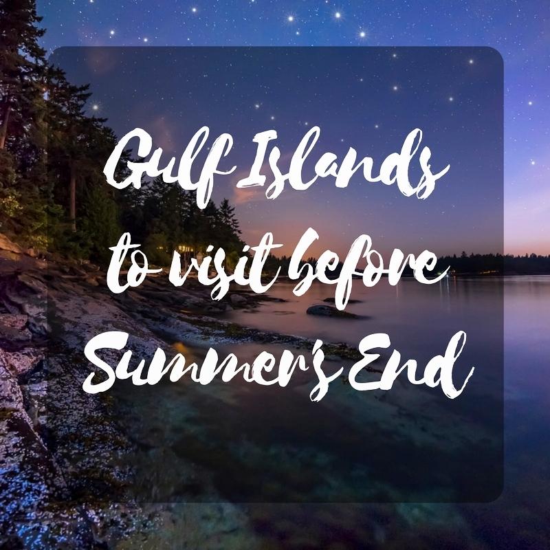 Gulf Islands to Visit