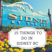 15 things to do in Sidney BC
