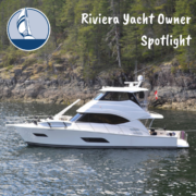Riviera Yacht Owner Spotlight