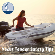 Yacht Tender Safety Tips