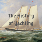 The History of Yachting