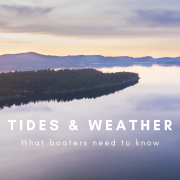 Tides & Weather - what boaters need to know