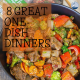 8 Great One-Dish Dinners