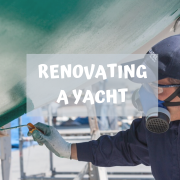 yacht renovations - how to