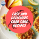 Easy and Delicious Crab Cake Recipes