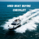 USED BOAT BUYING CHECKLIST