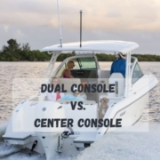 yachts - center vs dual console