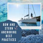 Bow and Stern Anchoring Best Practices