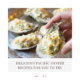 Delicious Pacific Oyster Recipes For You to Try